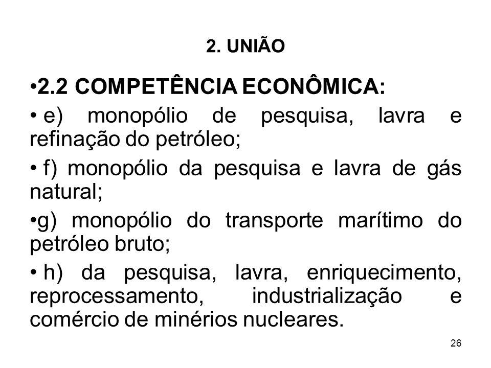 2.2 COMPETÊNCIA ECONÔMICA: