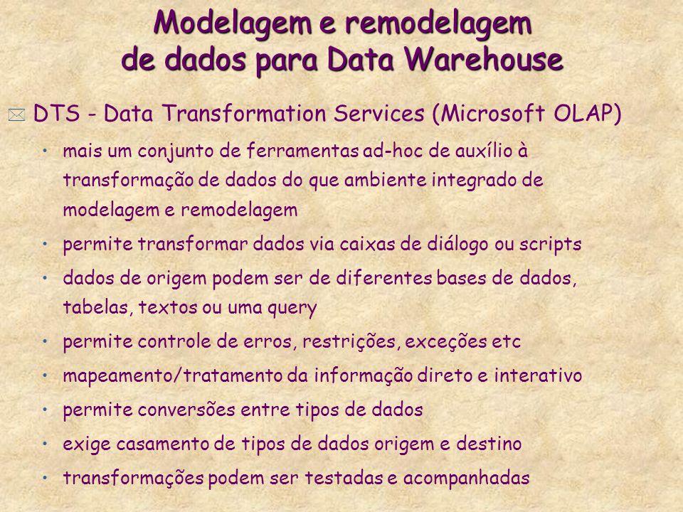 Modelagem e remodelagem de dados para Data Warehouse
