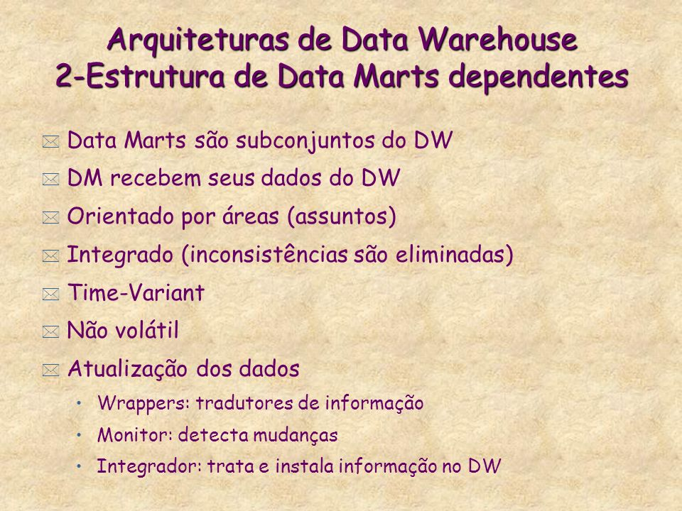 Arquiteturas de Data Warehouse 2-Estrutura de Data Marts dependentes
