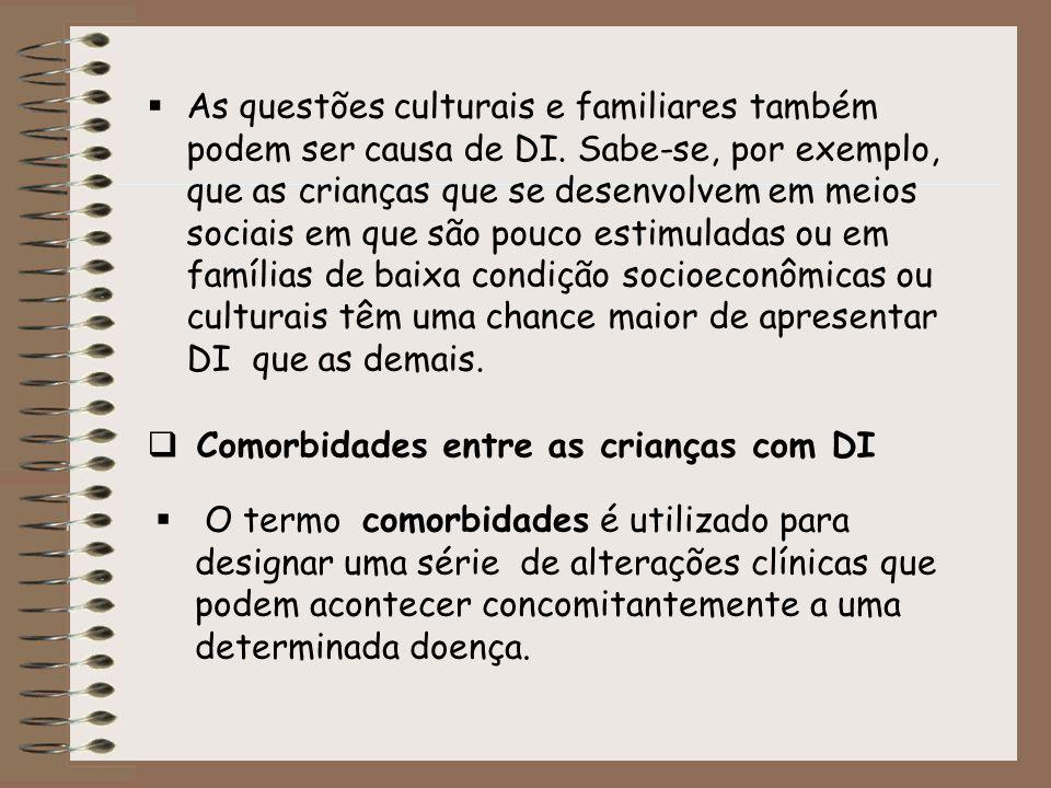 As questões culturais e familiares também podem ser causa de DI
