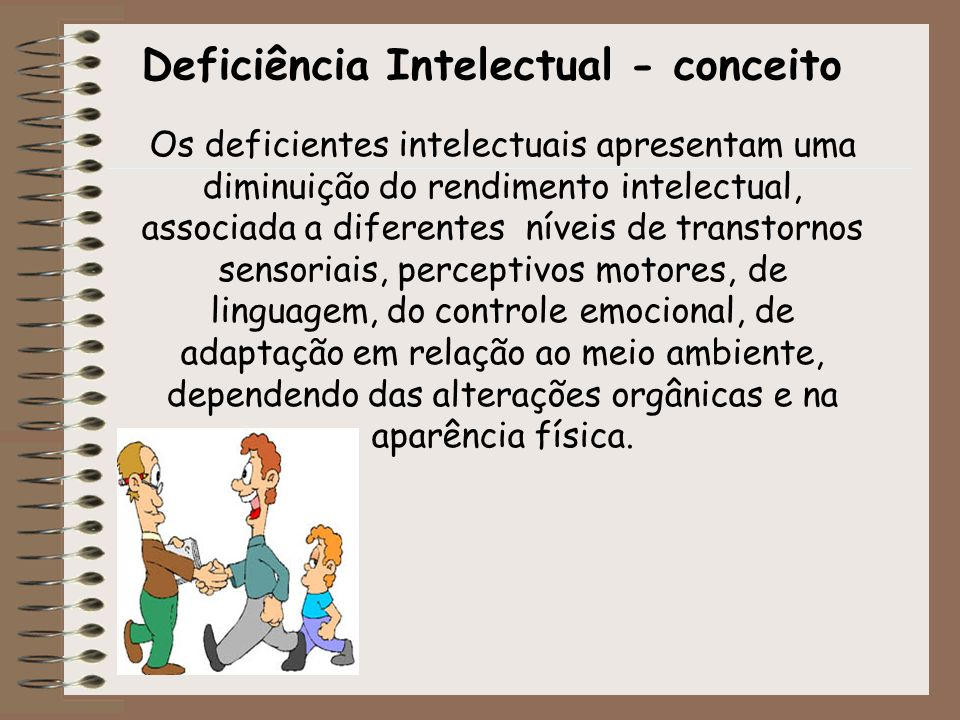 Deficiência Intelectual - conceito