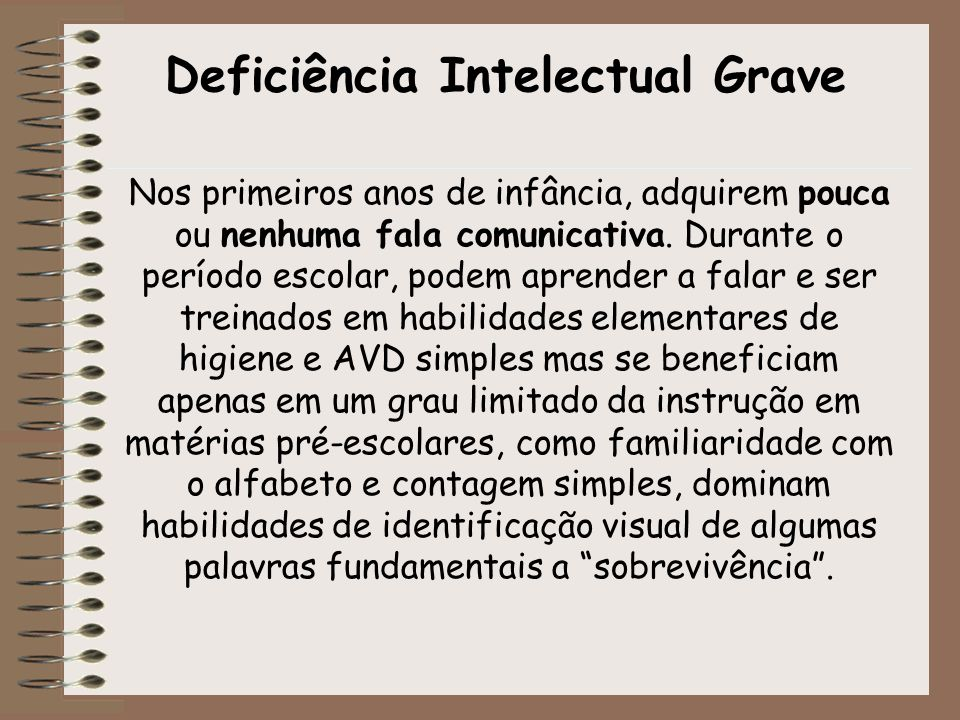 Deficiência Intelectual Grave