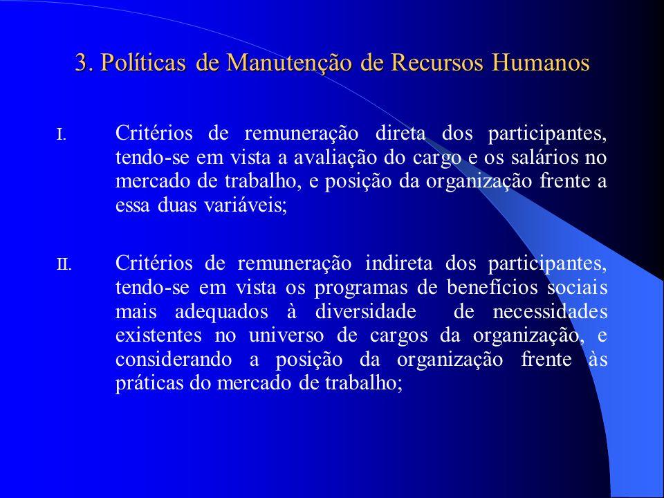 3. Políticas de Manutenção de Recursos Humanos