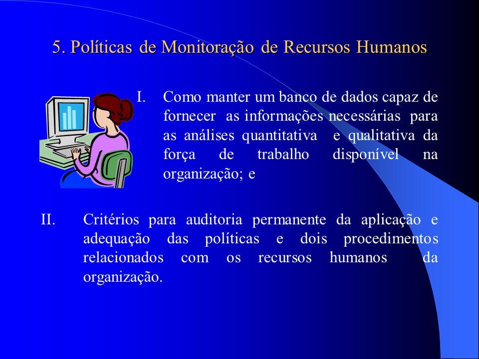 5. Políticas de Monitoração de Recursos Humanos