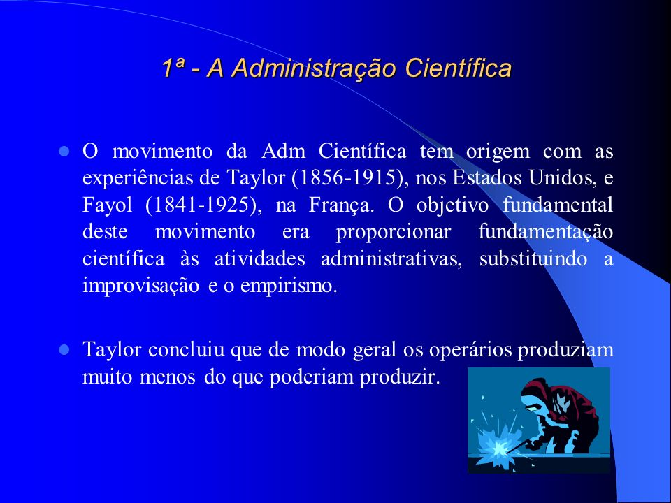 1ª - A Administração Científica