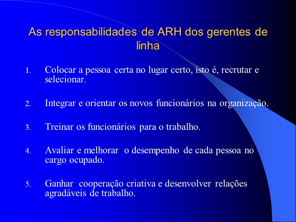 As responsabilidades de ARH dos gerentes de linha