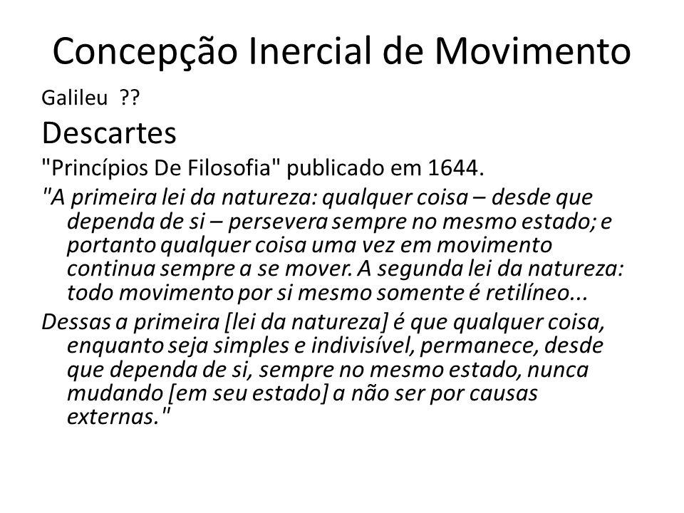 Concepção Inercial de Movimento