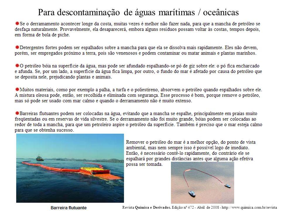Para descontaminação de águas marítimas / oceânicas