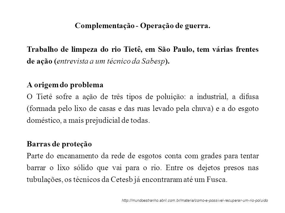 Complementação - Operação de guerra.