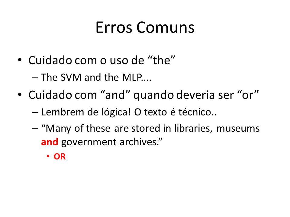 Erros Comuns Cuidado com o uso de the