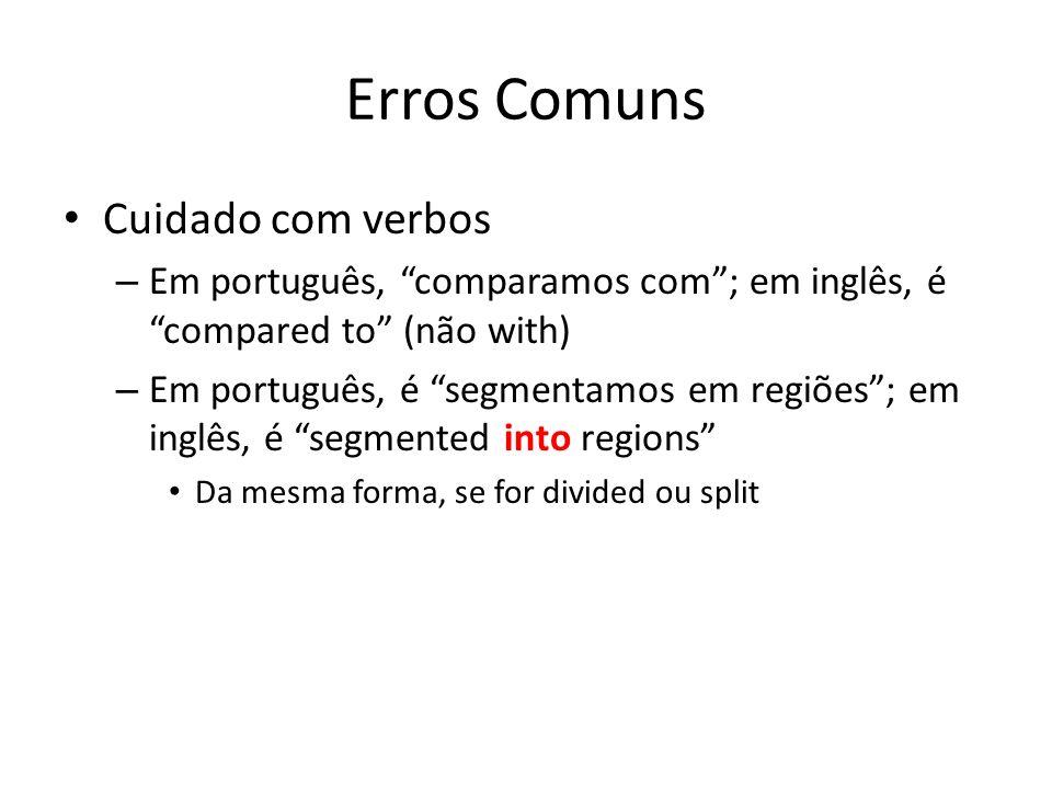 Erros Comuns Cuidado com verbos