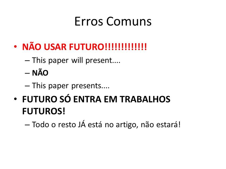 Erros Comuns NÃO USAR FUTURO!!!!!!!!!!!!!