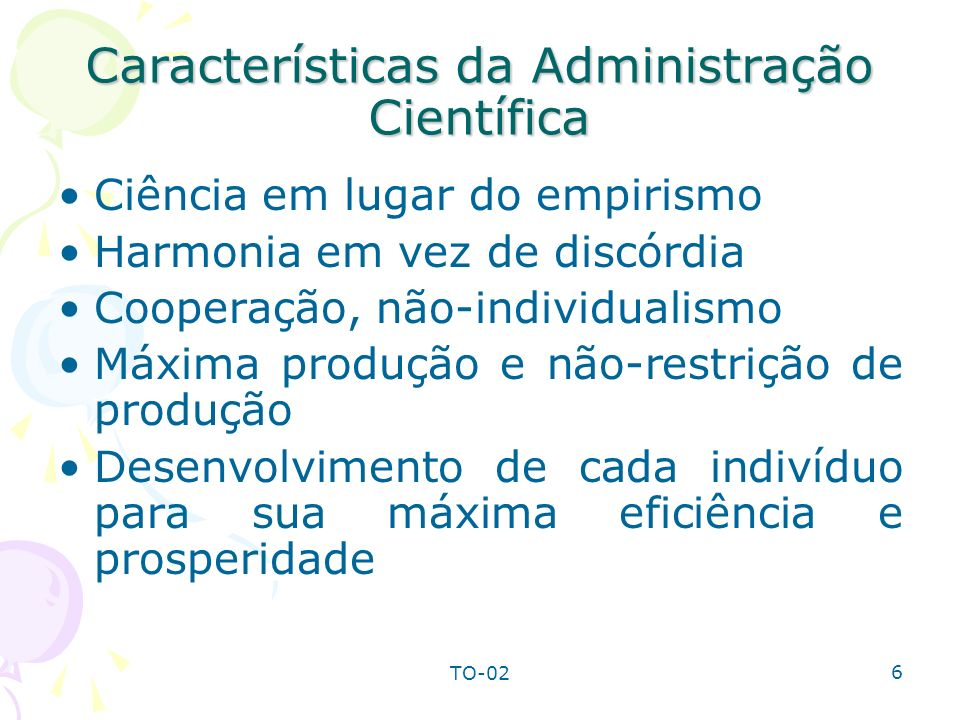 Características da Administração Científica
