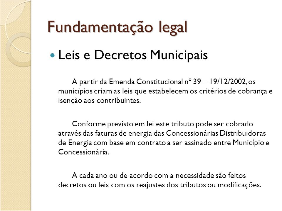Fundamentação legal Leis e Decretos Municipais