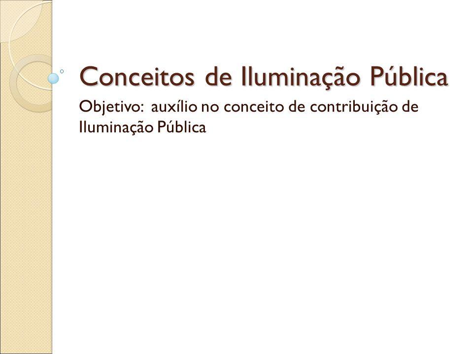Conceitos de Iluminação Pública