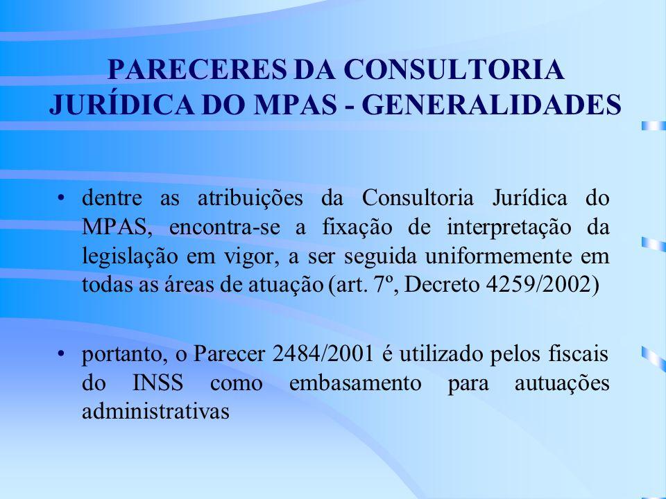 PARECERES DA CONSULTORIA JURÍDICA DO MPAS - GENERALIDADES