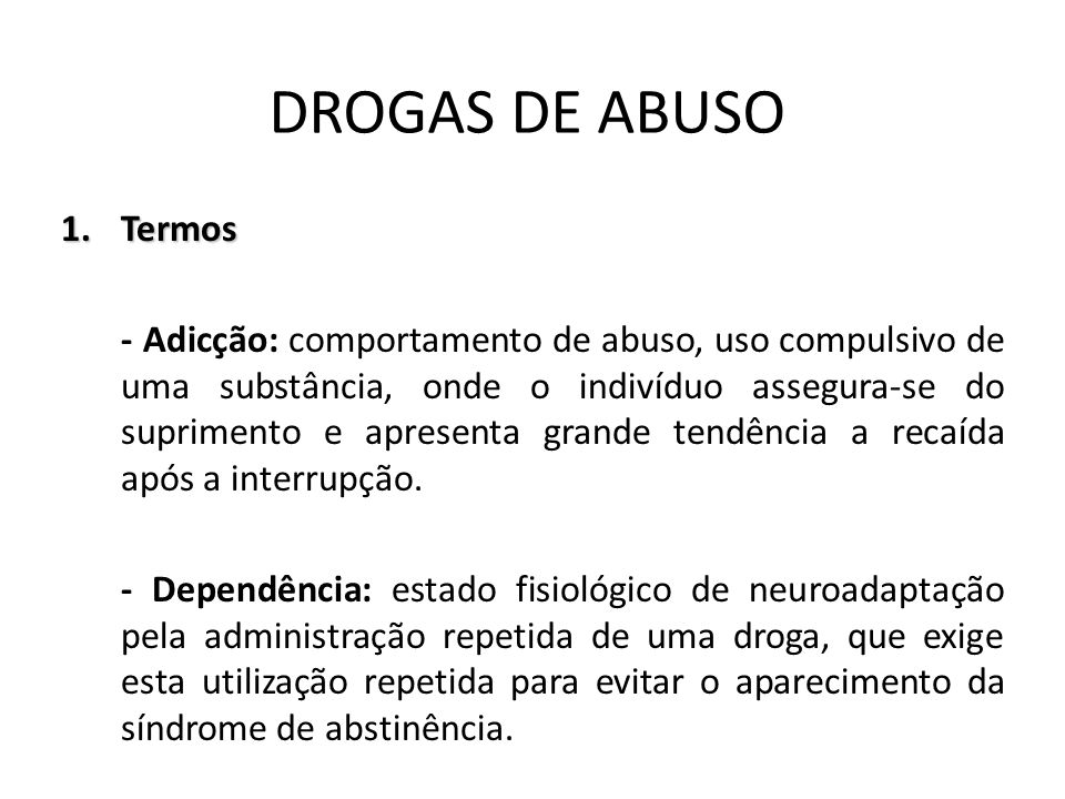 DROGAS DE ABUSO Termos.