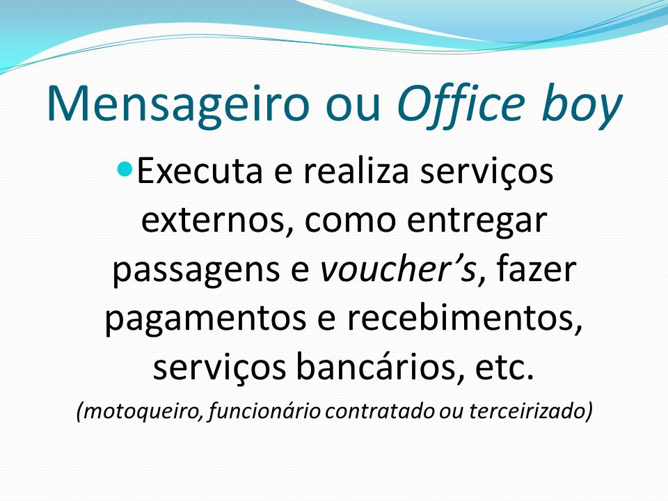 Mensageiro ou Office boy