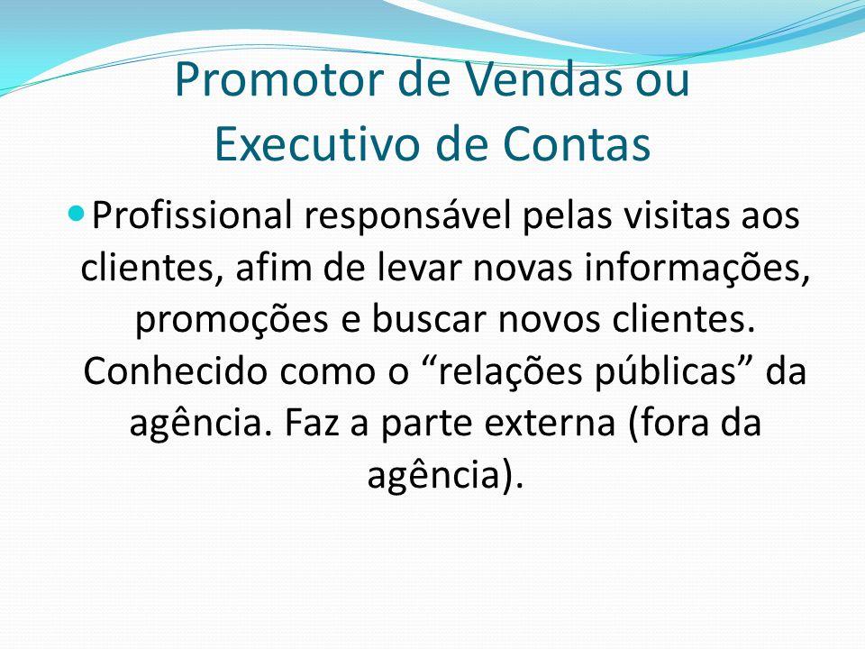 Promotor de Vendas ou Executivo de Contas