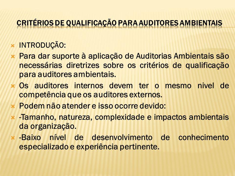 CRITÉRIOS DE QUALIFICAÇÃO PARA AUDITORES AMBIENTAIS