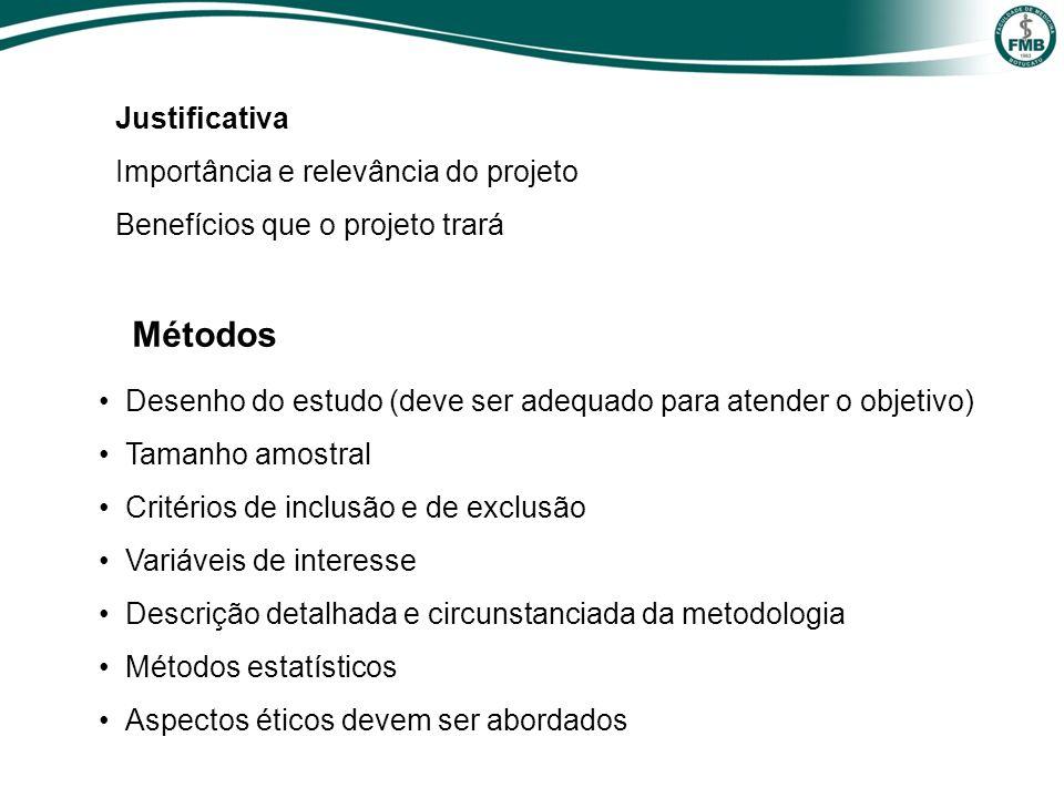 Métodos Justificativa Importância e relevância do projeto