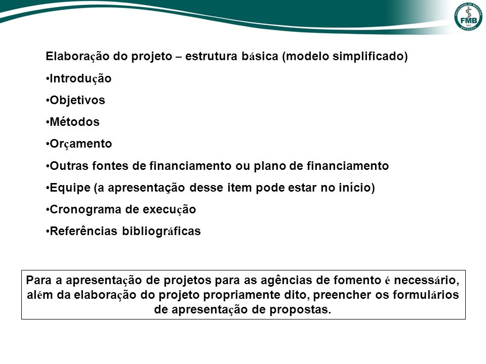 Elaboração do projeto – estrutura básica (modelo simplificado)
