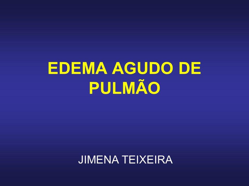 EDEMA AGUDO DE PULMÃO JIMENA TEIXEIRA