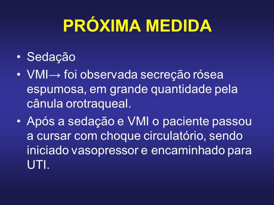 PRÓXIMA MEDIDA Sedação