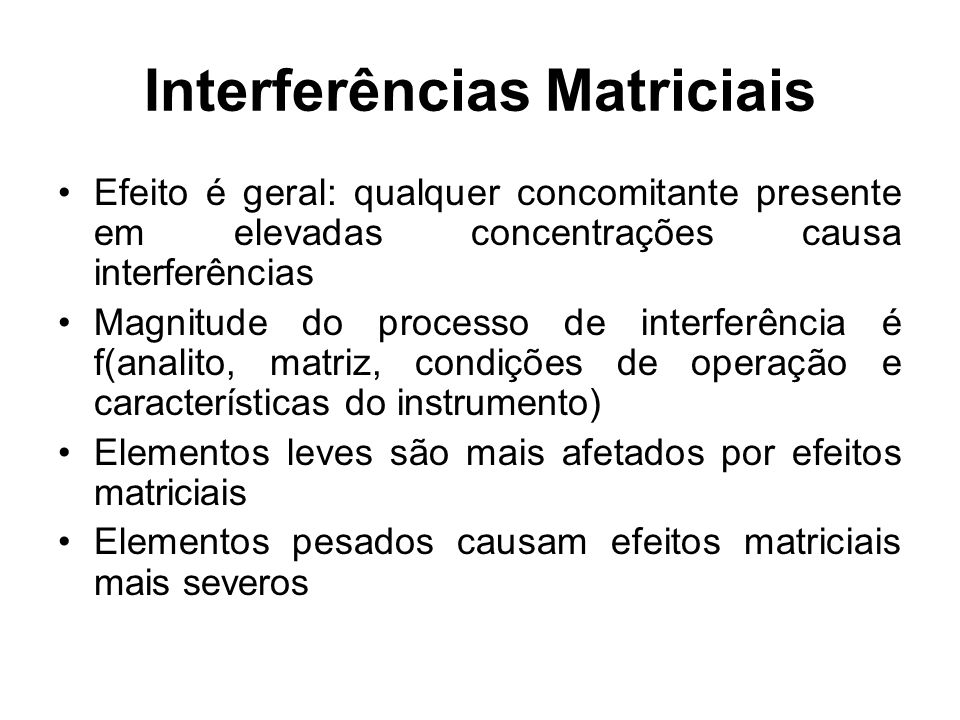 Interferências Matriciais