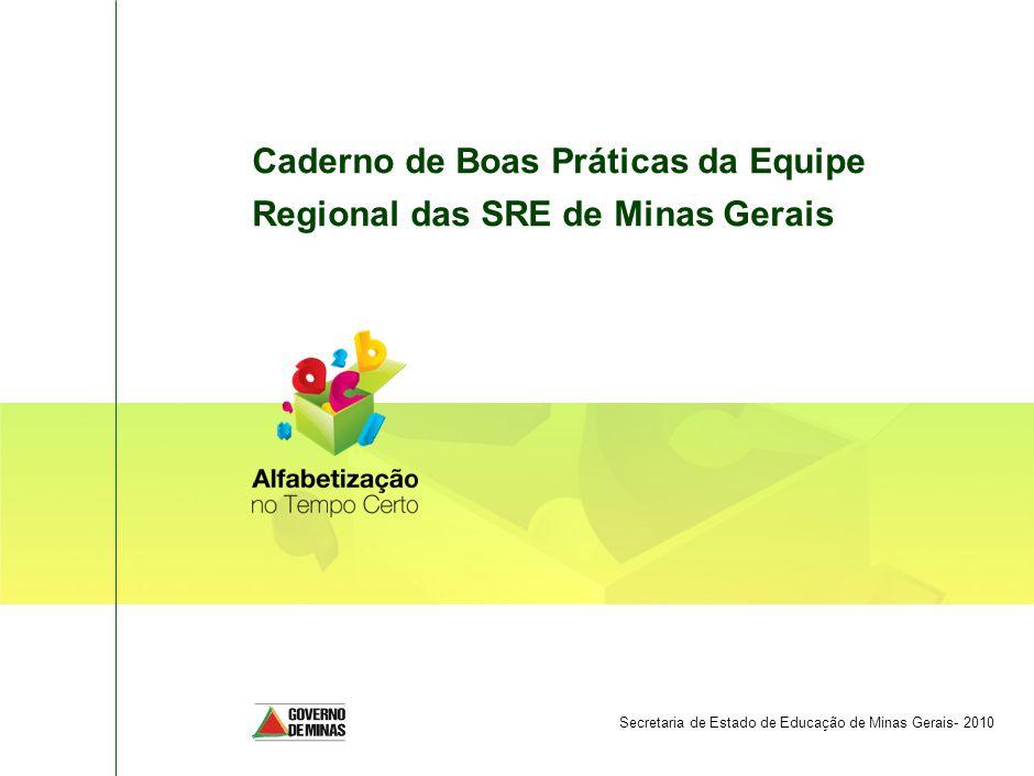 Caderno de Boas Práticas da Equipe Regional das SRE de Minas Gerais