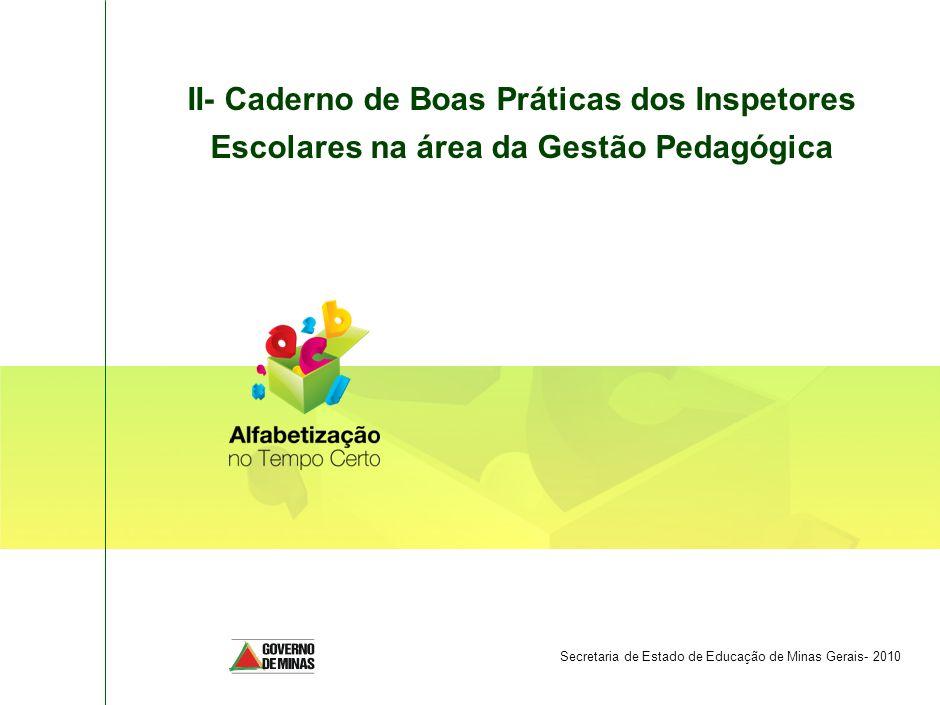 SPO-FBB002-20090325 II- Caderno de Boas Práticas dos Inspetores Escolares na área da Gestão Pedagógica.