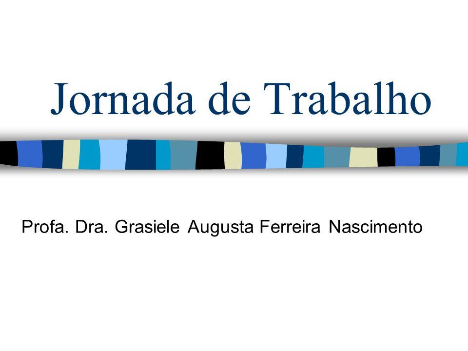 Profa. Dra. Grasiele Augusta Ferreira Nascimento