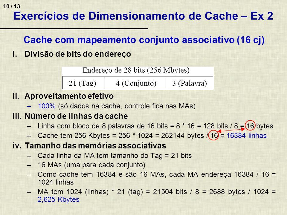 Exercícios de Dimensionamento de Cache – Ex 2
