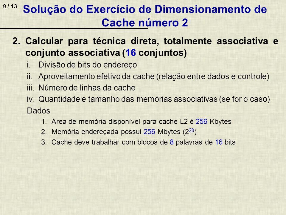 Solução do Exercício de Dimensionamento de Cache número 2
