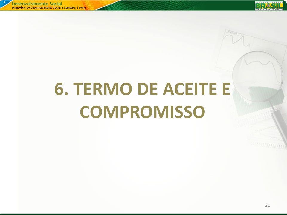 6. TERMO DE ACEITE E COMPROMISSO
