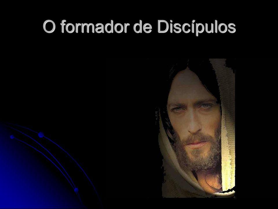 O formador de Discípulos