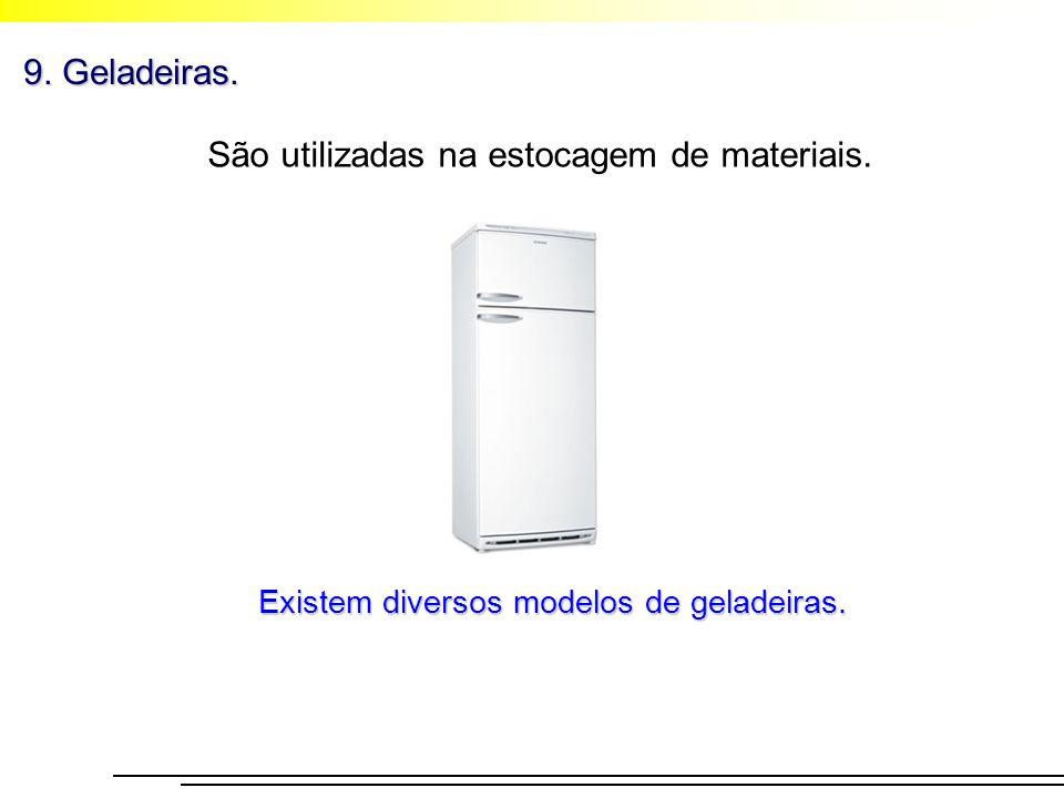 São utilizadas na estocagem de materiais.