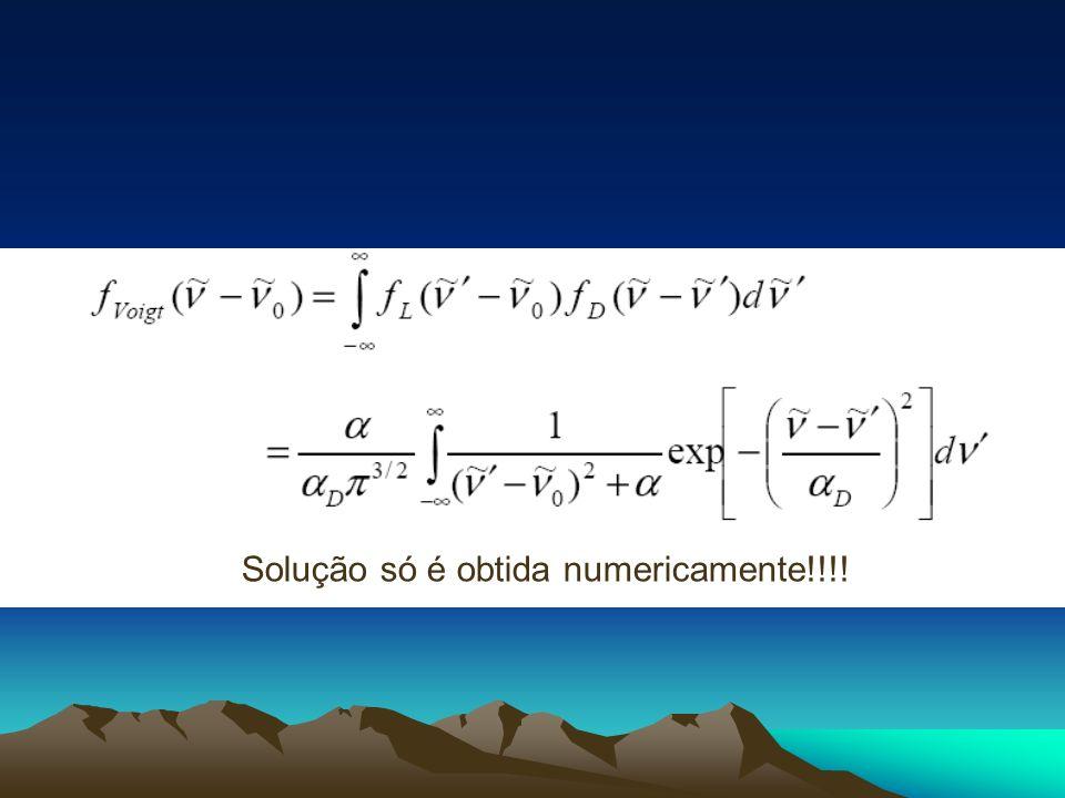 Solução só é obtida numericamente!!!!