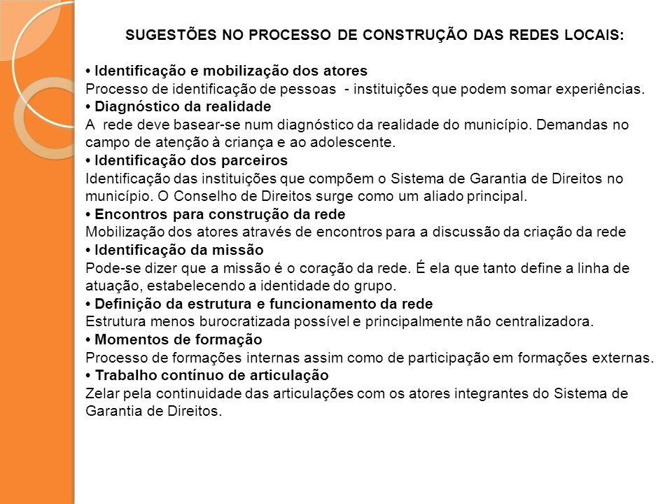 SUGESTÕES NO PROCESSO DE CONSTRUÇÃO DAS REDES LOCAIS: