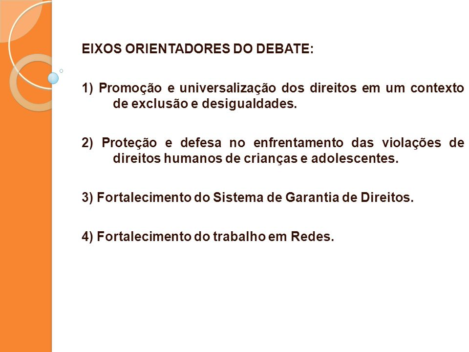 EIXOS ORIENTADORES DO DEBATE: