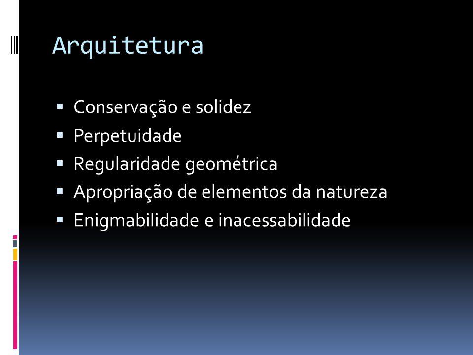 Arquitetura Conservação e solidez Perpetuidade Regularidade geométrica