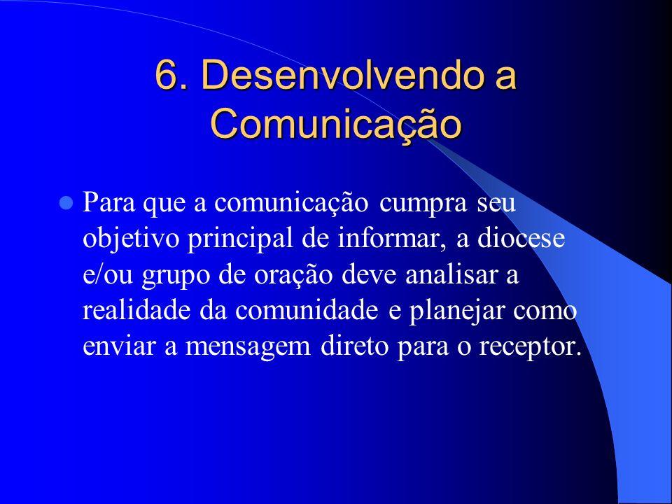 6. Desenvolvendo a Comunicação