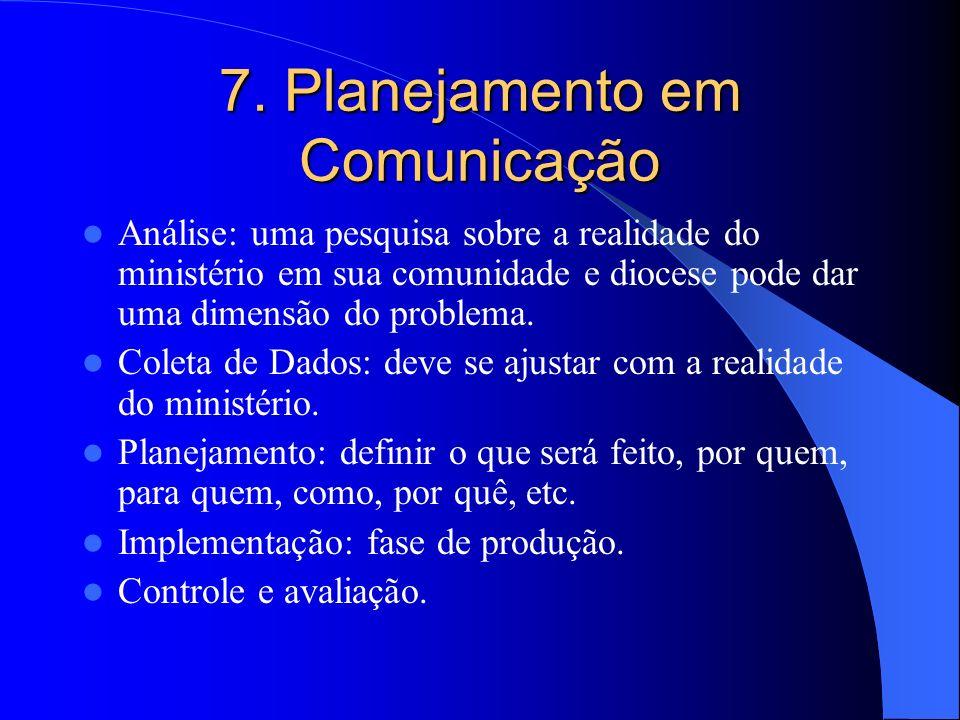 7. Planejamento em Comunicação