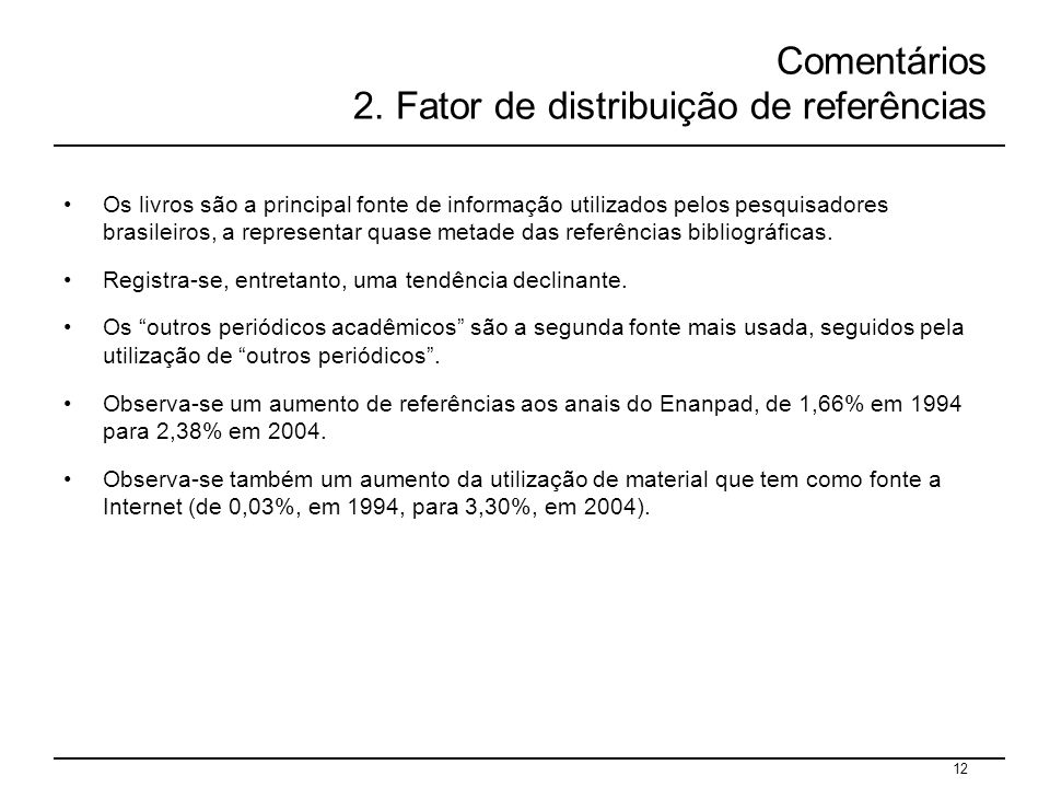 Comentários 2. Fator de distribuição de referências