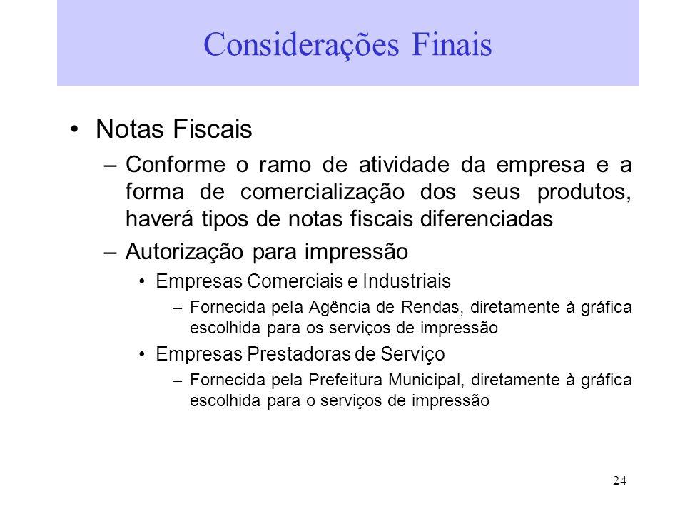 Considerações Finais Notas Fiscais