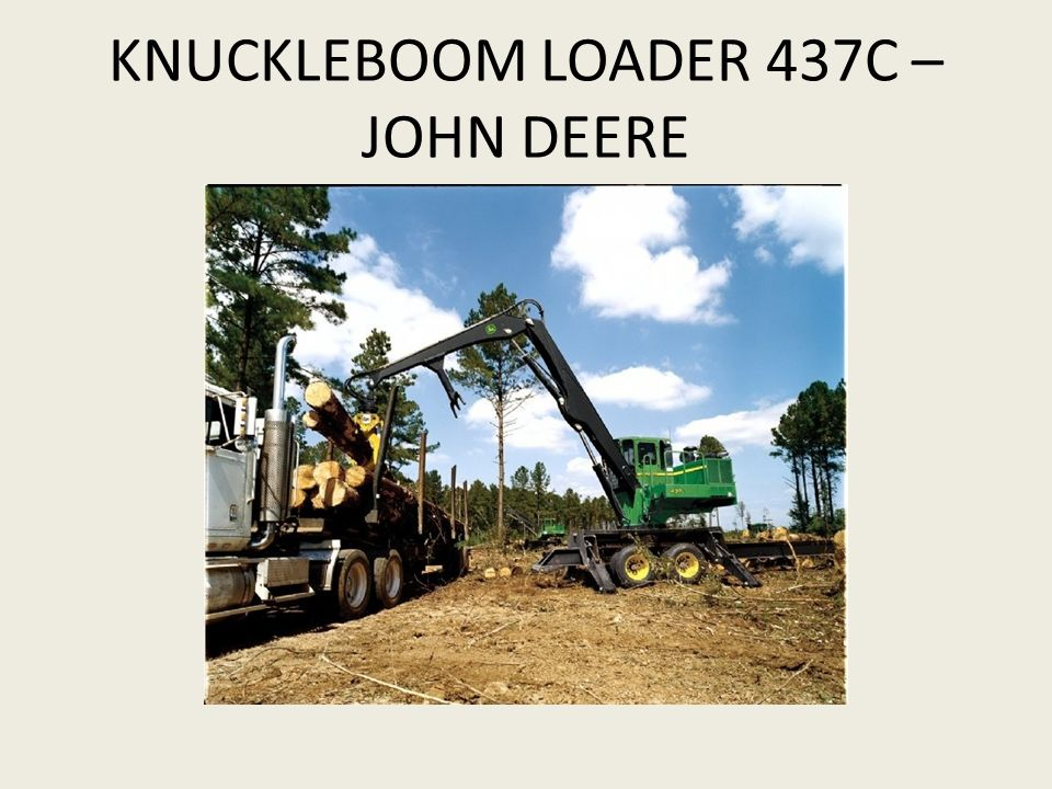 KNUCKLEBOOM LOADER 437C – JOHN DEERE