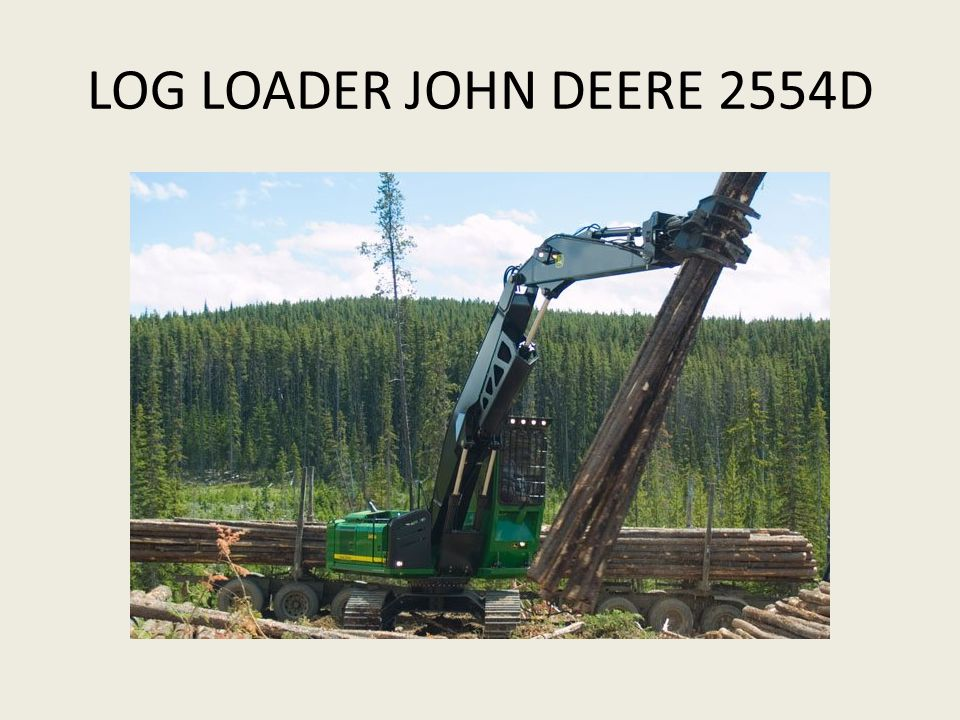 LOG LOADER JOHN DEERE 2554D