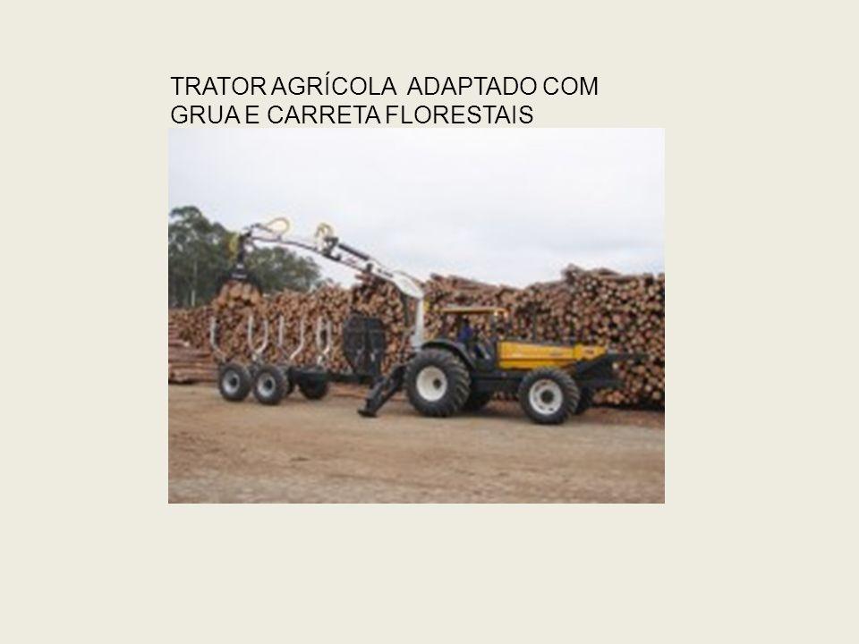 TRATOR AGRÍCOLA ADAPTADO COM GRUA E CARRETA FLORESTAIS