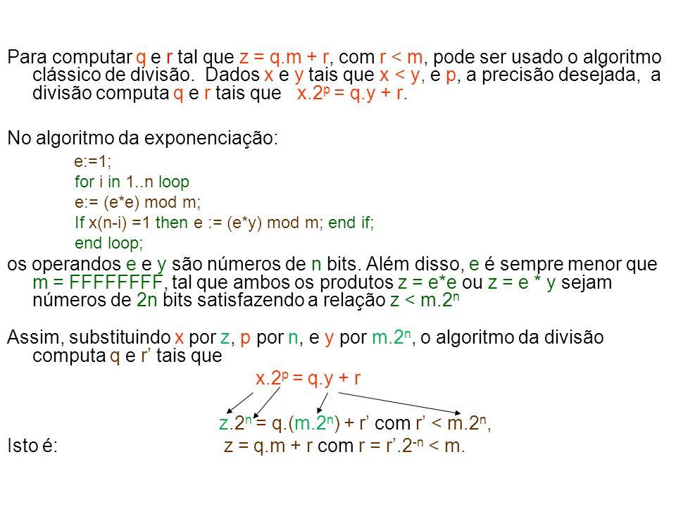 No algoritmo da exponenciação: e:=1;