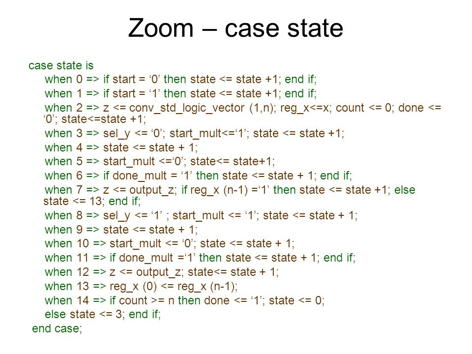 Zoom – case state case state is
